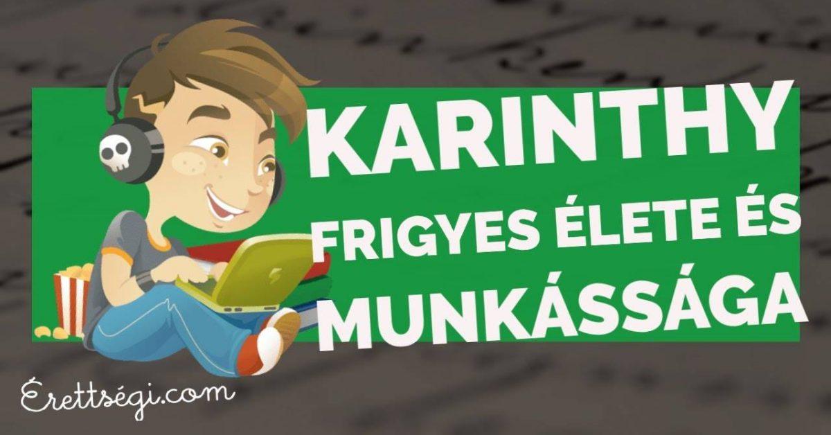 Karinthy Frigyes élete, munkássága